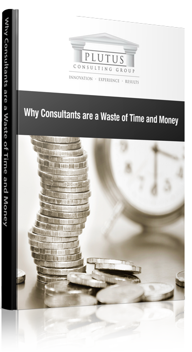 Why Consultants Are a Waste of Time and Money